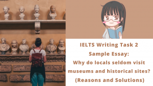 Why do locals seldom visit museums and historical sites